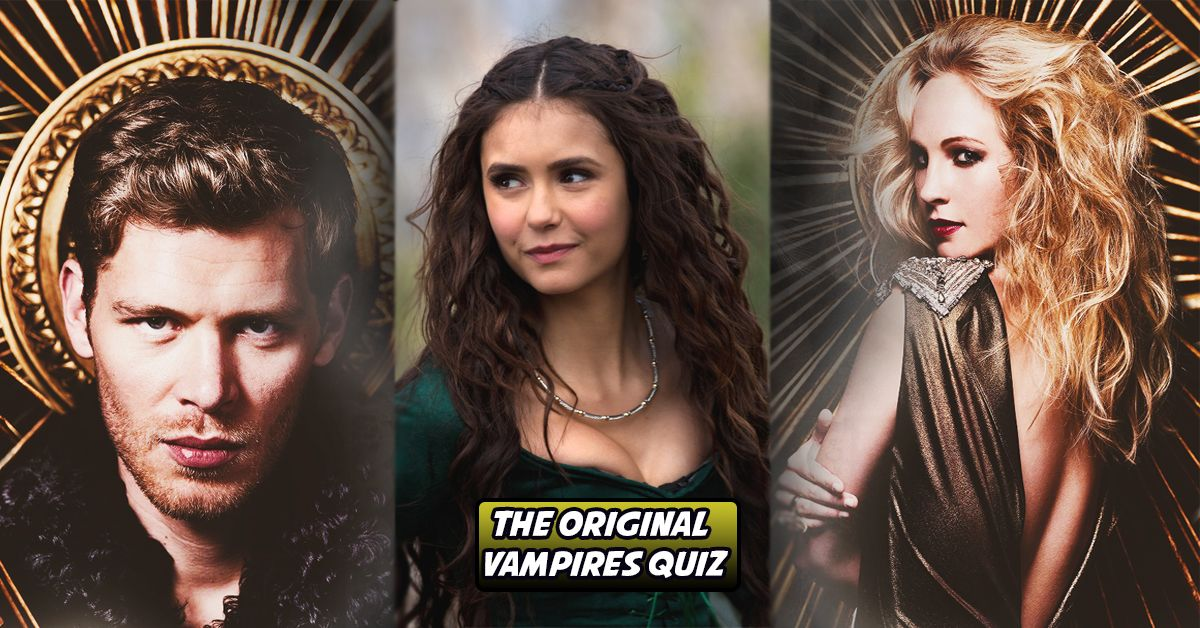 Take This Originals Test That Even Katherine Pierce Would Fail
