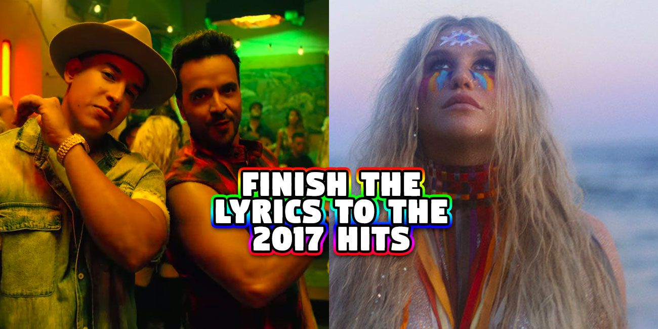 If You Can't Finish These 2017 Song Lyrics, You've Been