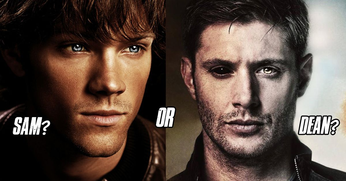 Dean Or Sam? This Quiz Will Tell You Which Winchester You'd End Up With