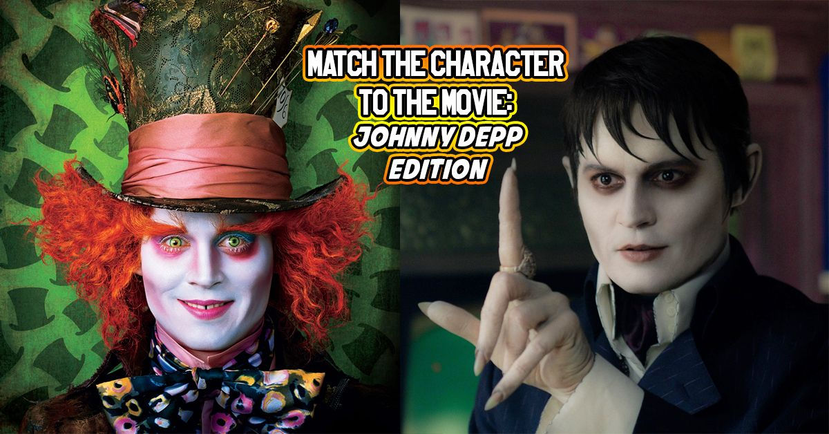 Only 1 20 People Can Match All The Johnny Depp Characters