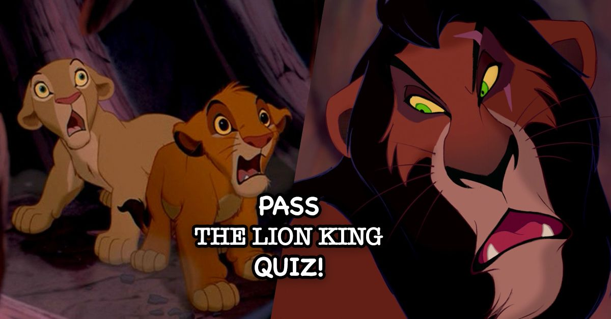There's No Way You'll Pass This Quiz On The Lion King    But You Can