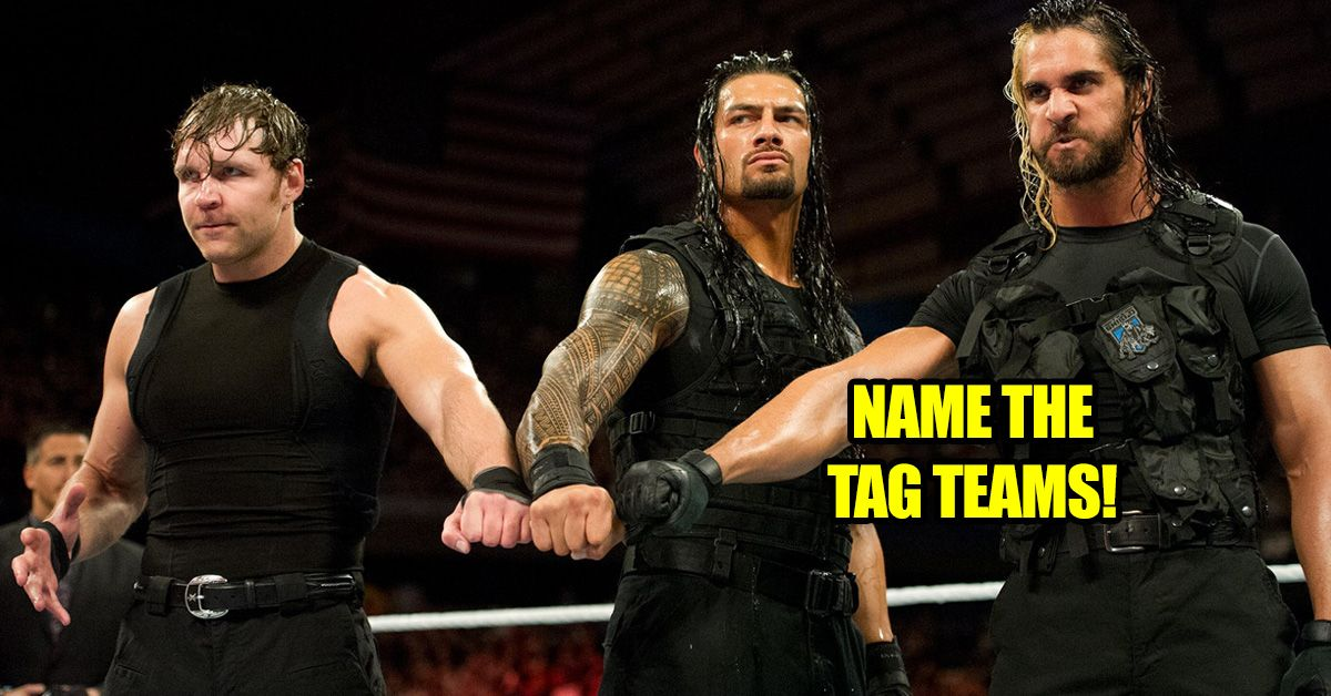 How Many WWE Tag Team Champions Can You Name    TheQuiz
