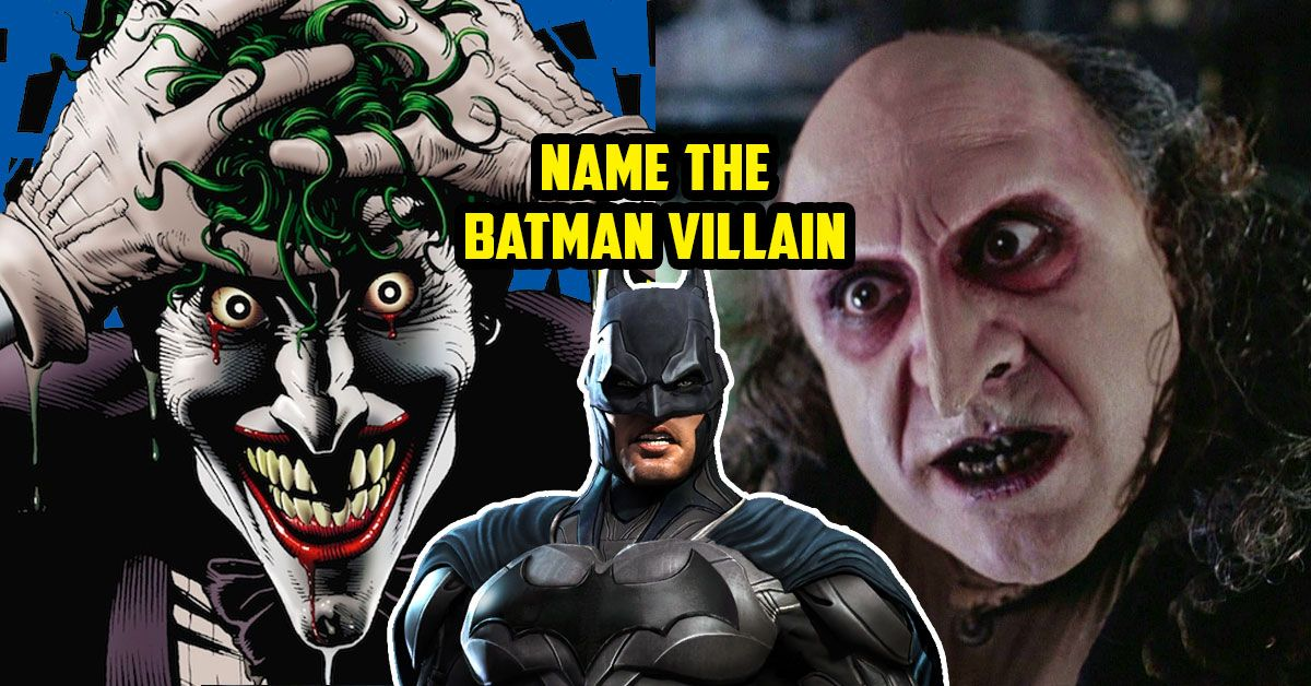 how many of these batman villains can you name